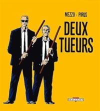 Mezzo et  Pirus - Deux tueurs.