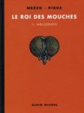 Mezzo et  Pirus - Le roi des mouches Tome 1 : Hallorave.