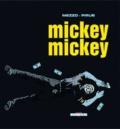 Mezzo et  Pirus - Mickey Mickey.