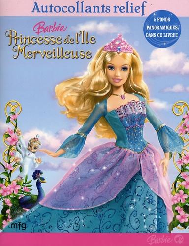Barbie Princesse De L Ile Merveilleuse Autocollants Relief
