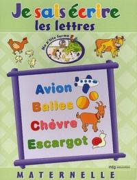 MFG Education - Je sais écrire les lettres Maternelle.