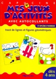 MFG Education - MES JEUX D'ACTIVITES CAPUCINE. - tracé de lignes et figures géométriques.