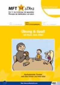 MFT 4-8 Stars - Für 4- bis 8-Jährige mit spezieller Therapie der Artikulation von s/sch - Übung und Spaß mit Muki, dem Affen - Heft 2 Mukis Schluckspaßspiele.