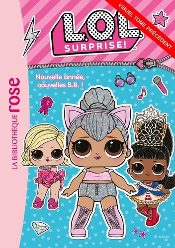 L.O.L. Surprise ! 09 - Format ePub - 9782016282380 - 4,49 €