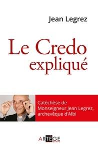 Mgr Jean Legrez - Le Credo.