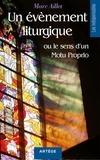 Mgr marc Aillet - Un événement liturgique - ou le sens d'un Motu Proprio.
