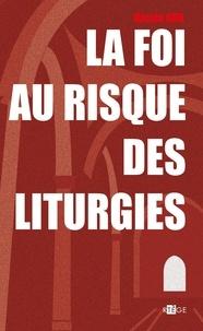 Mgr Nicola Bux - La foi au risque des liturgies.