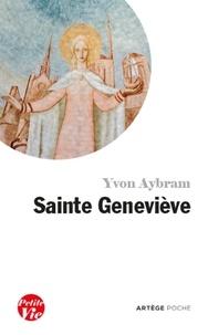 Mgr Yvon Aybram - Petite vie de sainte Geneviève.
