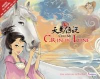 Mi Chu - Crin-de-Lune - Une aventure de Yin-Yin et Arc-en-ciel.