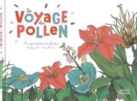 Mi-Gyeong Kim et Yeong-Rim Lee - Le voyage du pollen - La reproduction des plantes.