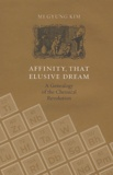 Mi-Gyung Kim - Affinity, That Elusive Dream - A Genealogy of the Chemical Revolution.