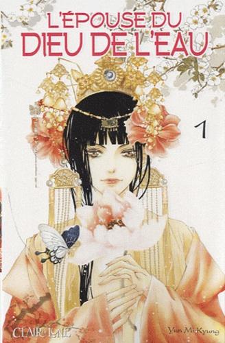 Mi Kyung Yun - L'épouse du Dieu de l'eau Tome 1 : .