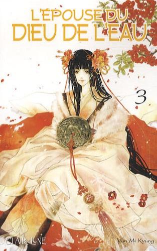 Mi Kyung Yun - L'épouse du Dieu de l'eau Tome 3 : .