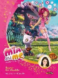 Mia and me - Beeren für Phuddle - und zwei weitere Episoden.