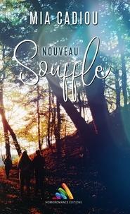 Mia Cadiou - Nouveau souffle.