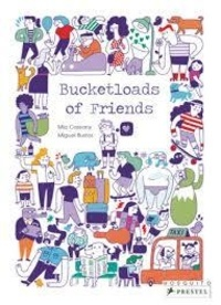 Mia Cassany - Bucketloads of Friends - A look and find book.