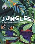 Mia Cassany et Marcos Navarro - Jungles et réserves naturelles du monde.