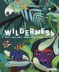 Mia Cassany - Wilderness jungle, rain forest, tundra, taiga, savanna, and desert /anglais.