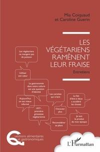 Les végétariens ramènent leur fraise - Entretiens.pdf