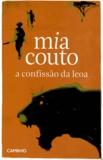 Mia Couto - A Confissao da Leoa.