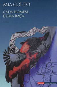 Mia Couto - Cada homen é uma raça - En portugais.