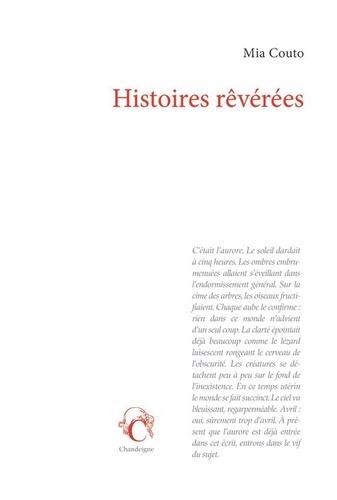 Mia Couto - Histoires rêvérées.