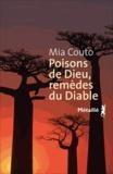Mia Couto - Poisons de Dieu, remèdes du Diable - Les vies incurables de Vila Cacimba.