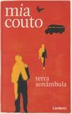 Mia Couto - Terra sonâmbula.