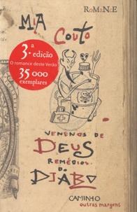 Mia Couto - Venenos de Deus, Remédios do Diablo.
