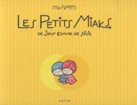 Mia Petitbois - Les Petits Miaks - De jour comme de nuit.