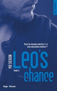 Mia Sheridan et Sylvie Del Cotto - NEW ROMANCE  : Léo's Chance - tome 2 -Extrait offert-.