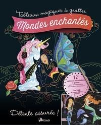 Mia Steingräber et Tannaz Afschar - Mondes enchantés.
