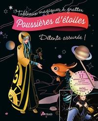 Mia Steingräber - Poussières d'étoiles - Avec 12 tableaux détachables à gratter et 1 crayon biface en bois.