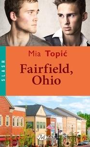 Mia Topic - Fairfield, Ohio.