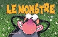 Mic - Le monstre - Tome 1.