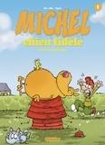 Mic - Michel Chien Fidèle T1 - Casse la baraque.