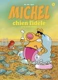 Mic - Michel Chien Fidèle T4 - Se la coule douce.