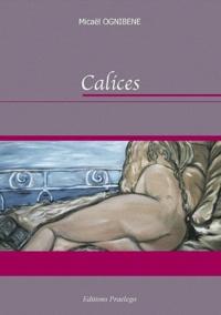 Micaël Ognibene - Calices.
