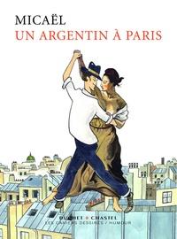 Micaël - Un Argentin à Paris.