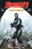 Micah Wright et Whilce Portacio - Stormwatch Tome 1 : Team Achilles.