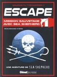 Miceal Beausang-O'Griafa - Mission sauvetage avec Sea Shepherd.