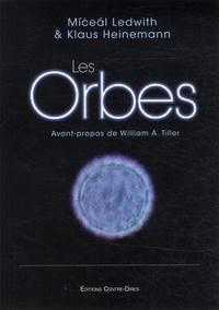 Miceal Ledwith et Klaus Heinemann - Les orbes.