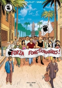 Miceal O'Griafa et Thierry Jollet - Forza fonctionnaires !.