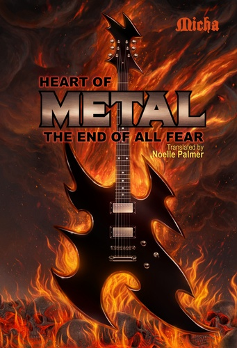 Heart of Metal. The End of All Fear