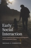 Michael-A Forrester - Early Social Interaction - A Case Comparison of Developmental Pragmatics and Psychoanalytic Theory.
