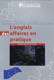 Michael A. Riccioli et Harold J Benjamin - L'anglais des affaires en pratique - Cours-exercices & corrigés.
