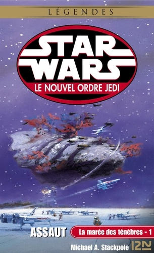 Star Wars, Le nouvel ordre Jedi Tome 2 - La marée des ténèbres - Tome 1, Assaut - Format ePub - 9782823844405 - 6,99 €
