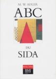 Michael Adler et  Collectif - ABC du SIDA.