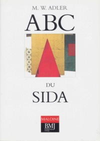 Michael Adler et  Collectif - ABC du SIDA.