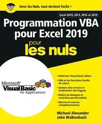 Michael Alexander et John Walkenbach - Programmation VBA pour Excel 2019 pour les nuls.